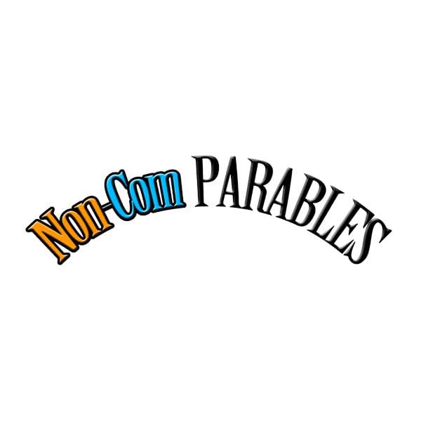 Non-Com Parables