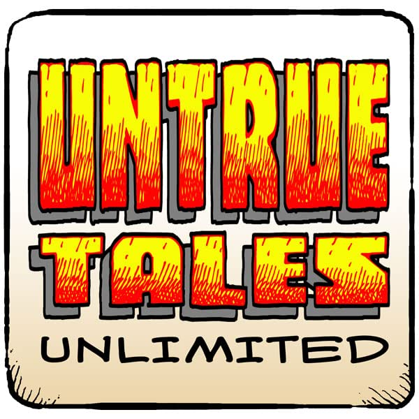 Untrue Tales Unlimited