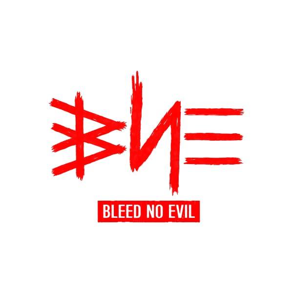 Bleed No Evil