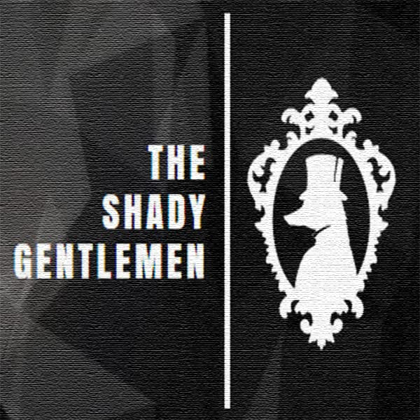 The Shady Gentlemen