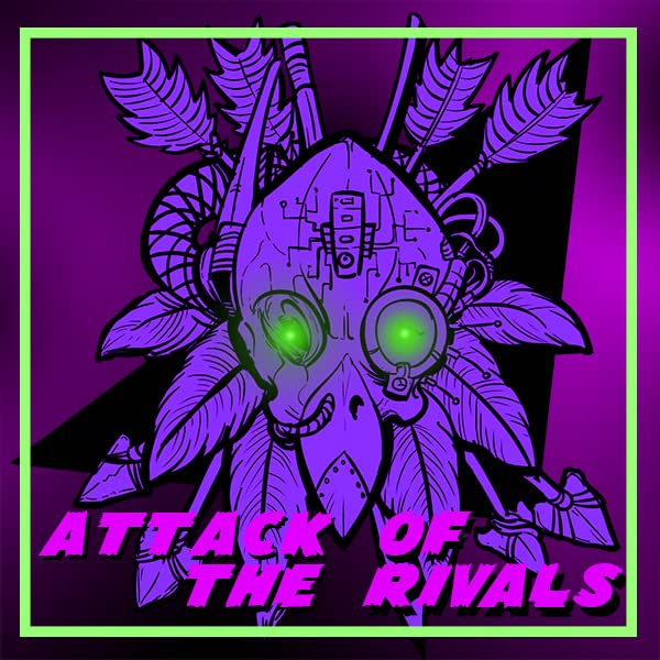 Attack of The Rivals