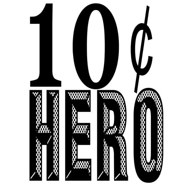 10 Cent Hero