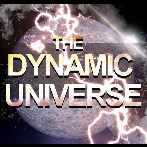 The Dynamic Universe