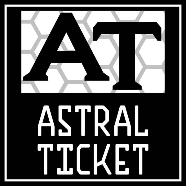 Astral Ticket