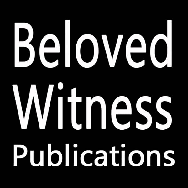 Beloved Witness Publications