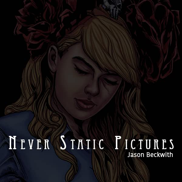Never Static Pictures
