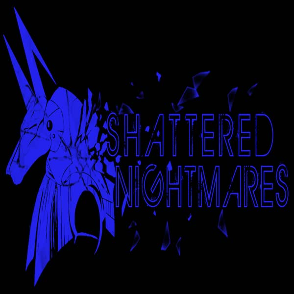 Shattered Nightmares