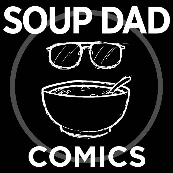 Soup Dad Comics