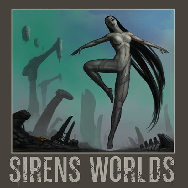 Sirens Worlds