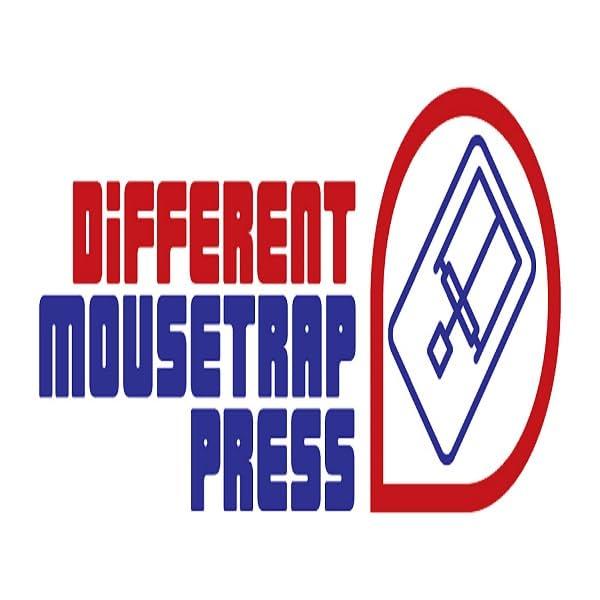 Different Mousetrap Press LLC
