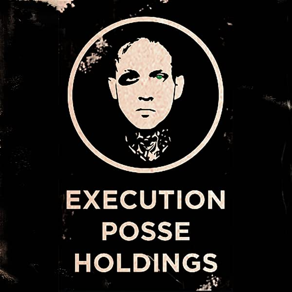 Execution Posse Holdings