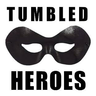 Tumbled Heroes