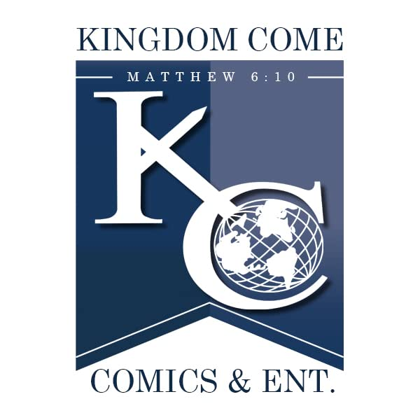 Kingdom Come Comics & Ent.