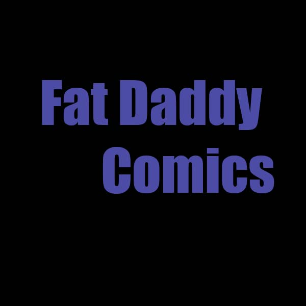 Fat Daddy Comics