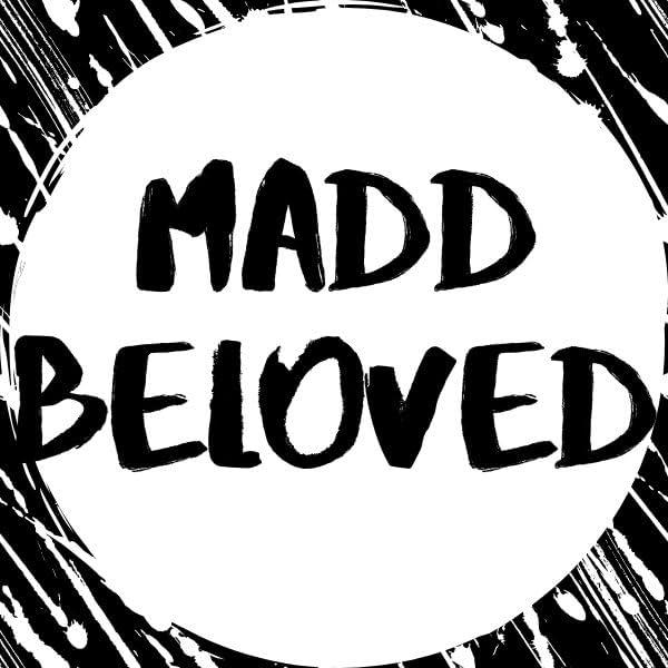 Madd Beloved