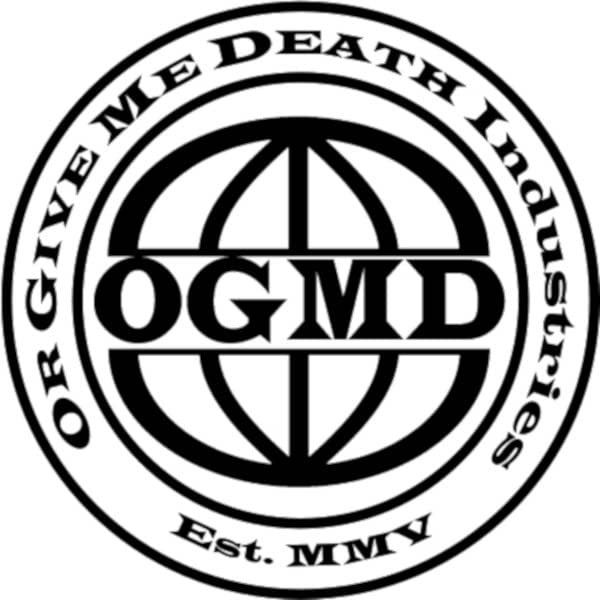 Or Give Me Death Industries