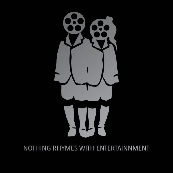 Nothing Rhymes With Entertainment