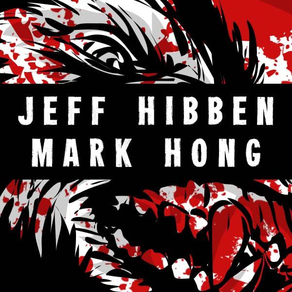 Jeff Hibben & Mark Hong