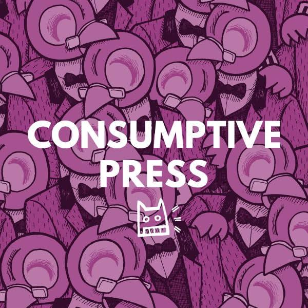 Consumptive Press