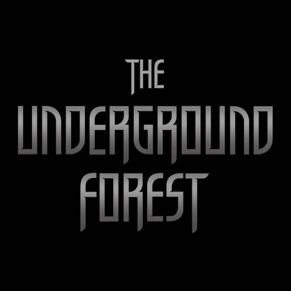The Underground Forest