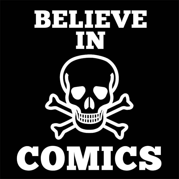 Believe In Comics