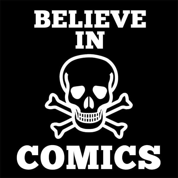 Believe In Comics