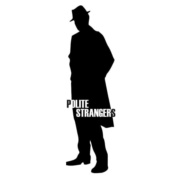 Polite Strangers