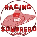 Raging Sombrero Comics