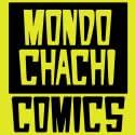 Mondo Chachi Comics