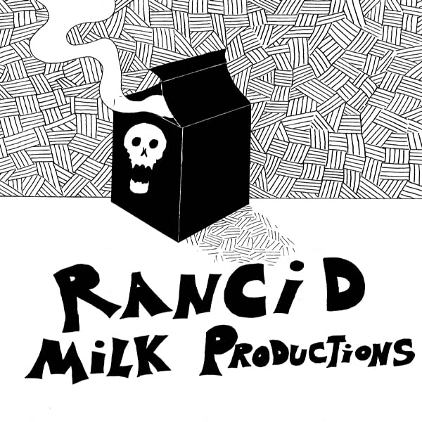 Rancid Milk Productions