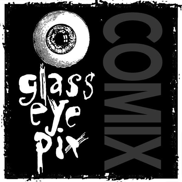 Glass Eye Pix Comix