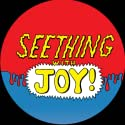 Seething With Joy Vol. 2