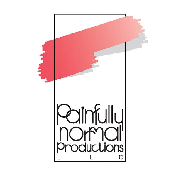 PAINFULLY NORMAL PRODUCTIONS LLC