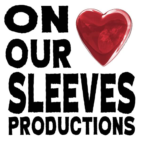 On Our Sleeves Productions