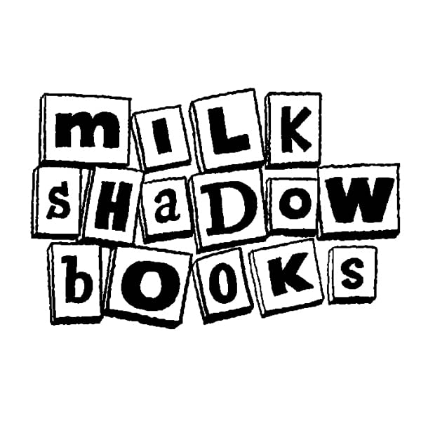 Milk Shadow Books