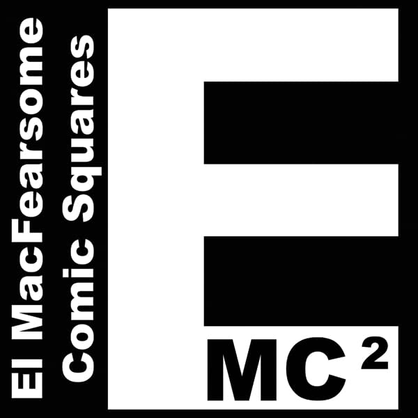 El MacFearsome Comic Squares