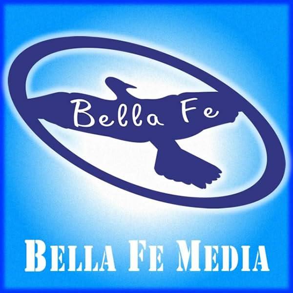 Bella Fe Media