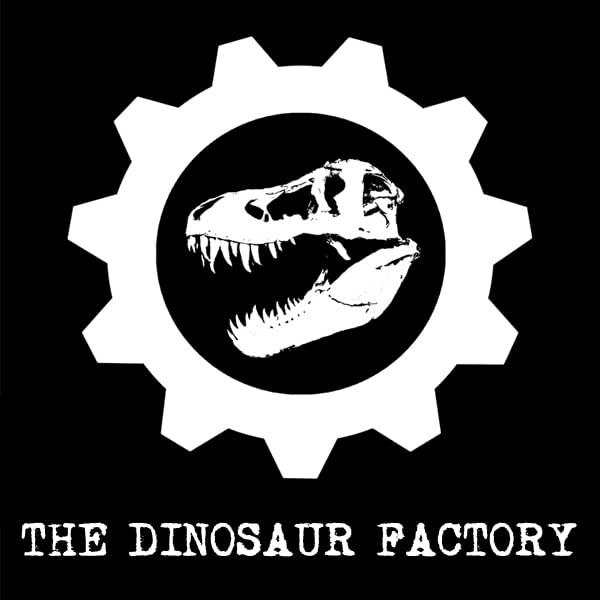The Dinosaur Factory