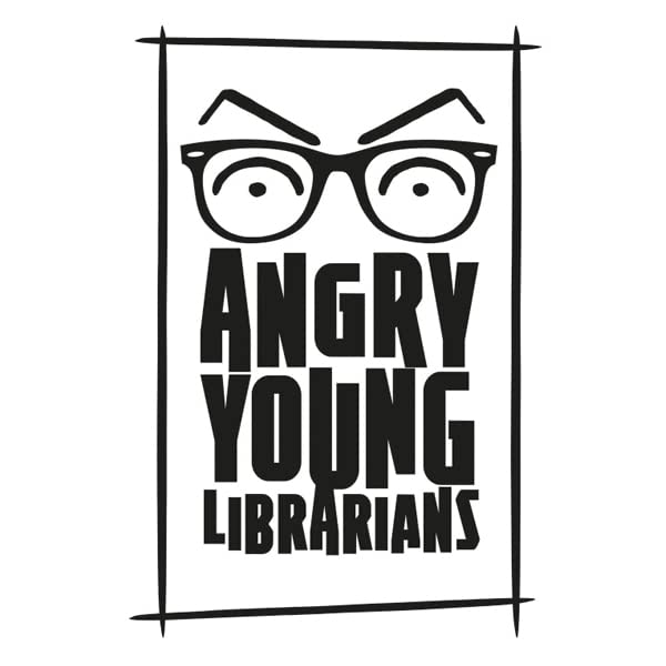 Angry Young Librarians