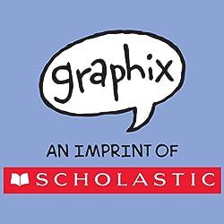 Scholastic - Graphix