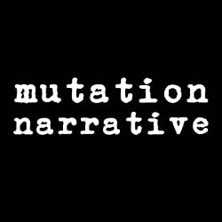 Mutation Narrative