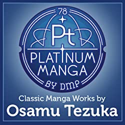 Platinum Manga By DMP – Classic Manga Works by Osamu Tezuka