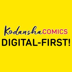 Kodansha Comics Digital-First!