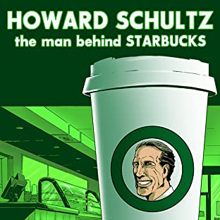 Howard Schultz: The Man Behind Starbucks