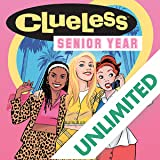 Clueless: Senior Year