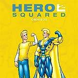 Hero Squared Omnibus