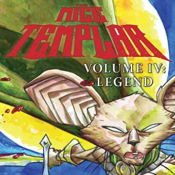 The Mice Templar Vol. 4: Legend