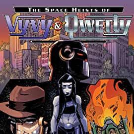 The Space Heists of Vyvy and Qwerty