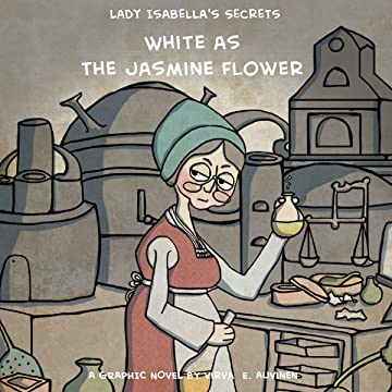 Lady Isabella's Secrets: White as the Jasmine Flower