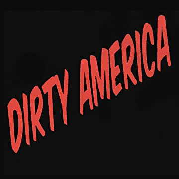 Dirty America